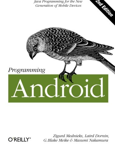 Programming Android: Java Programming for the New Generation of Mobile Devices por Zigurd Mednieks