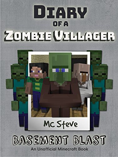 Minecraft: Diary of a Minecraft Zombie Villager Book 1: Basement Blast (An Unofficial Minecraft Diary Book) (English Edition)