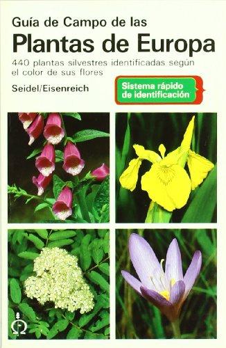 Guía de campo de las plantas de Europa por Dankwart Seidel
