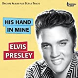 His Hand in Mine (Elvis Sings Gospels, Original Album With Bonus Tracks)