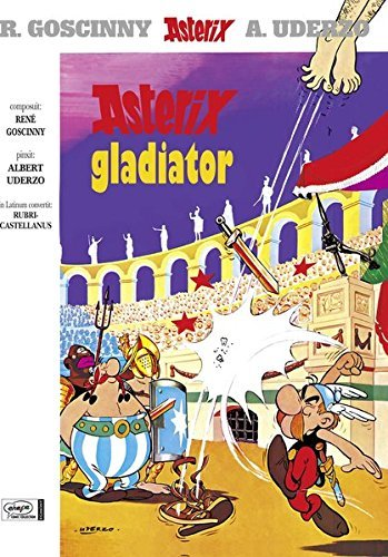 Asterix Gladiator by Ren?? Goscinny (1978-09-01)