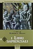 I libri sapienziali. Versione interlineare in italiano