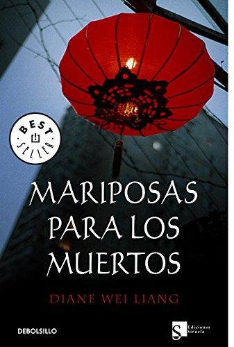 Mariposas para los muertos (BEST SELLER) por Diane Wei Liang
