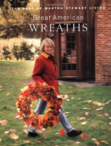 great-american-wreaths-the-best-of-martha-stewart-living