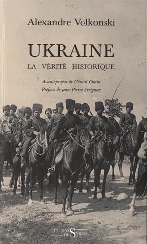Ukraine : la vérité historique