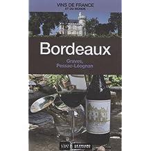 Bordeaux : Graves, Pessac-Léognan