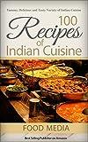 100 Recipes of Indian Cuisine