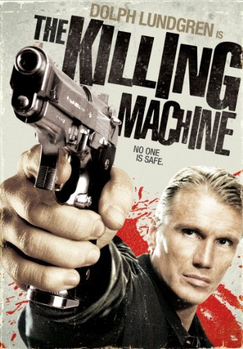 The Killing Machine by Dolph Lundgren