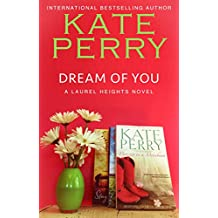 Dream Of You (A Laurel Heights Novel Book 5) (English Edition)
