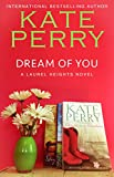 Dream Of You (A Laurel Heights Novel Book 5)
