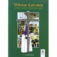 Viñetas cofrades 2 : historias y leyendas de la Semana Santa de Sevilla