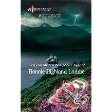Bonnie Highland Laddie (Les aventures des MacClyde t. 2)