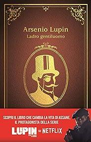 Arsenio Lupin. Ladro gentiluomo: Nuova edizione in occasione della serie Netflix