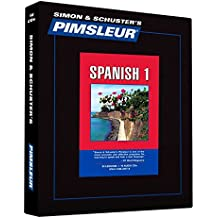 Pimsleur Spanish Level 1 CD: Learn to Speak and Understand Latin American Spanish with Pimsleur Language Programs (Comprehensive, Band 1)