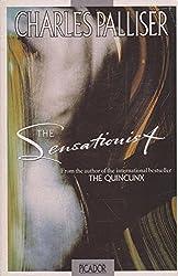 The Sensationist (Picador Books)