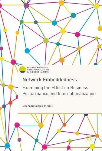 network-embeddedness-examining-the-effect-on-business-performance-and-internationalization