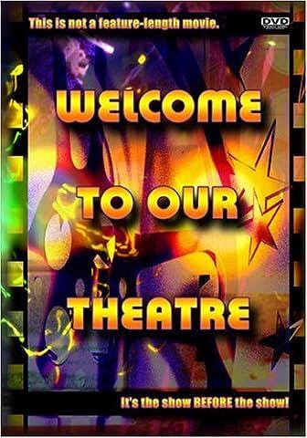Home Theater Movie Trailer Intro- Welcome to Our Theatre by Edward R. Przyzycki