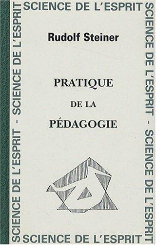 Pratique de la pédagogie par Rudolf Steiner