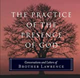 PRACTICE AND THE PRESENCE OF GOD