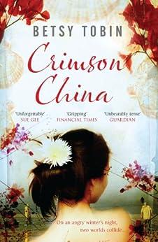 Crimson China by [Tobin, Betsy]