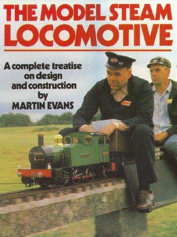 The Model Steam Locomotive por Martin Evans