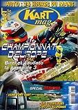KART MAG [No 82] du 01/07/2004 - auto - 24 heures du mans championnat d'europe - birel et laudato la passe de 3 - trophee kart mag - 300 pilotes - special regions - usine tony kart - les 10 meilleurs circuits au monde...