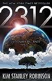 2312 by Kim Stanley Robinson (25-Jun-2013) Paperback