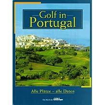 Golf in Portugal. Alle Plätze - alle Daten
