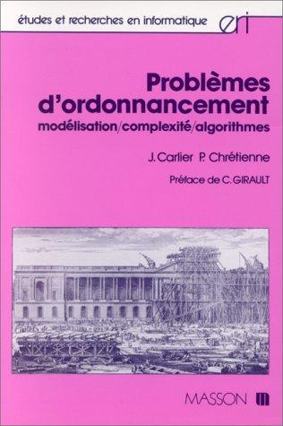 problmes-d-39-ordonnancement-modlisation-complexit-algorithmes