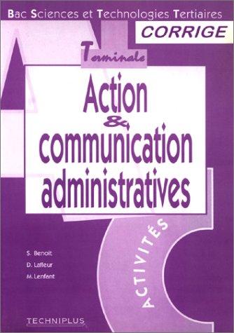 Action et communication administratives : Bac sciences et technologies tertiaires, terminale, corrigé