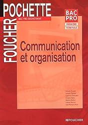 Communication et organisation Bac Pro secrétariat 1e et Tle