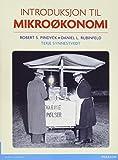 Introduksjon til mikrookonomi, plus MyEconLab with Pearson eText