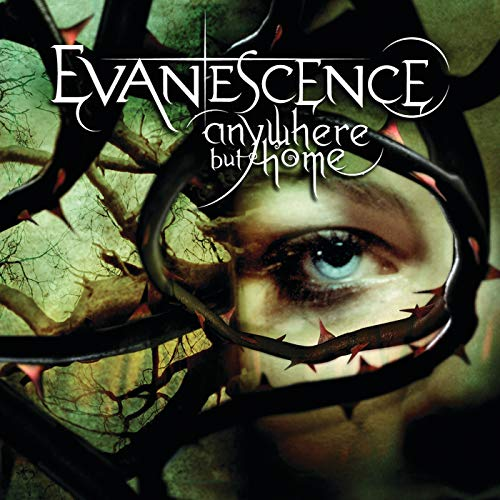 Anywhere But Home [Explicit] (Live) (Evanescence Live)