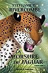 La Morsure du Jaguar par T. Rivercombe