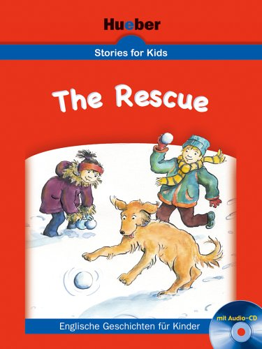 Stories for Kids – The Rescue: Buch mit Audio-CD