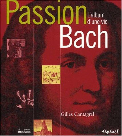 Passion Bach : l'album d'une vie