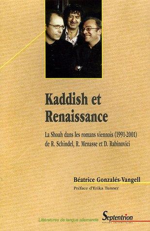 Kaddish et Renaissance : La Shoah dans les romans viennois (1991-2001) de Robert Schindel, Robert Menasse et Doron Rabinovici
