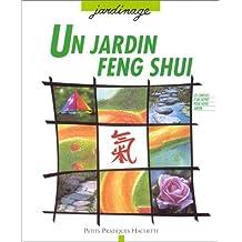 Un Jardin Feng shui
