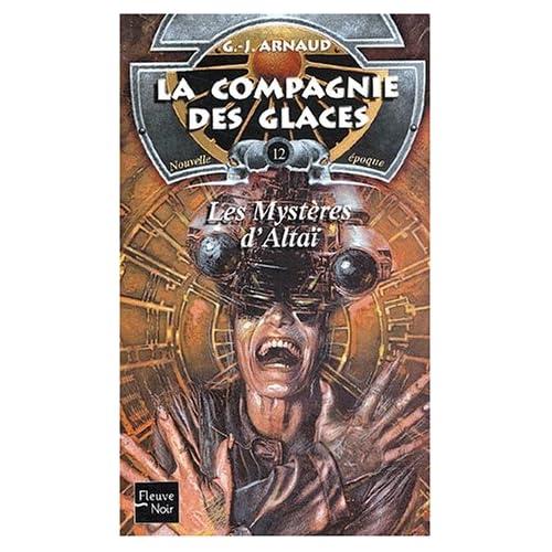 La Compagnie des glaces, nouvelle époque, tome 12 : Les Mystères d'Altai