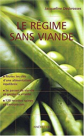 Le Régime sans viande par Jacqueline Desbrosses