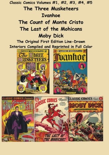classic-comics-volumes-1-2-3-4-5-the-three-musketeers-ivanhoe-the-three-musketeers-ivanhoe-the-count
