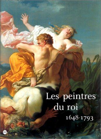 Les peintres du roi, 1648-1793