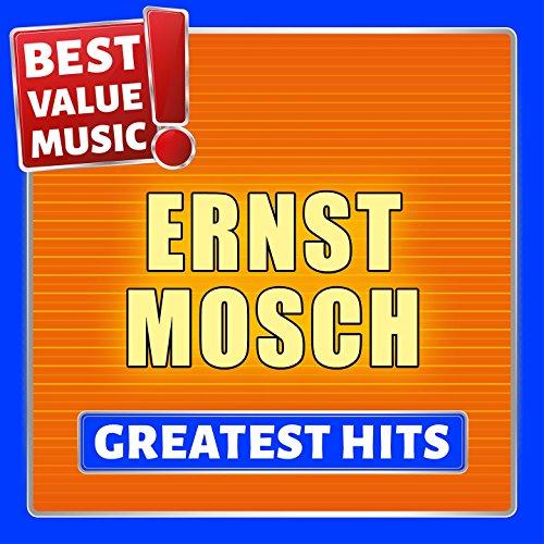 Ernst Mosch - Greatest Hits (B...