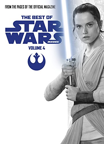 Star Wars: The Best of Star Wars Insider: Volume 4 por Titan