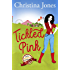 Tickled Pink: Kindle Top 100 Bestseller (English Edition)