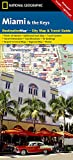 Miami and the Keys Destination City Maps (National Geographic Destination)
