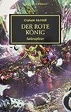 Horus Heresy - Der Rote König: Seelensplitter - Graham McNeill