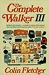 Complete Walker III: The Joys and Tec...