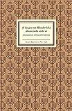 Je länger ein Blinder lebt, desto mehr sieht er - Jiddische Sprichwörter
