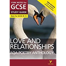 AQA Poetry Anthology - Love and Relationships: York Notes for GCSE (9-1): Second edition
